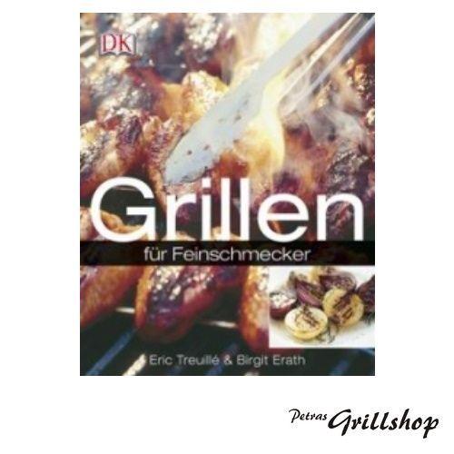 Kochbuch Grillen für Feinschmecker