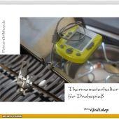 Thermometerhalterung für Drehspieß 2teilig